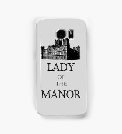 Lady of the Manor Samsung Galaxy Case/Skin