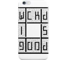WICKED IS GOOD - BLACK iPhone Case/Skin