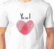 You and I - T Unisex T-Shirt