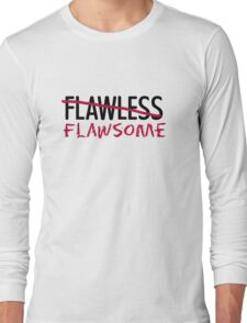 Flawsome - T Long Sleeve T-Shirt