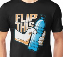 Water Bottle Flip Challenge School Trend Flip This Tee Shirt Unisex T-Shirt