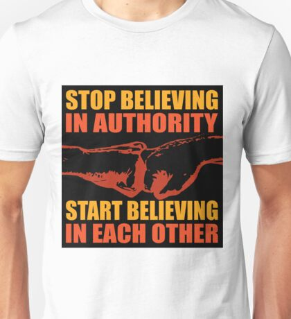 Stop believing in authority - 2 Unisex T-Shirt