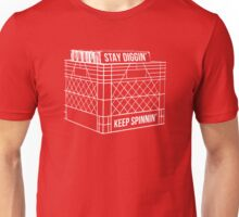 Stay Diggin' & Keep Spinnin' Unisex T-Shirt