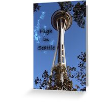 High in Seattle Greeting Card