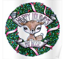Happy holidays my deer! Poster