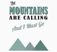 The Mountains Are Calling Kids Clothes