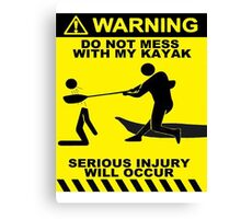 Kayak Warning T-shirt Canvas Print