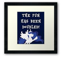 The Fun Has Been Doubled! - Princess Luna Framed Print