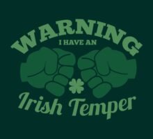 WARNING I have an IRISH TEMPER! by jazzydevil