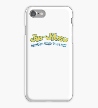 Brazilian Jiu-Jitsu Gotta Tap 'Em All (BJJ) iPhone Case/Skin