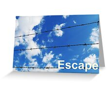 escape wording on blue sky background Greeting Card