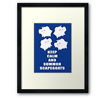 Keep Calm and Summon Scapegoats Framed Print