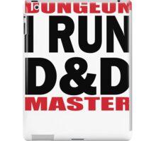 I RUN D&D in black iPad Case/Skin