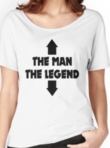 THE MAN THE LEGEND FUNNY ADULT JOKE Women's Relaxed Fit T-Shirt