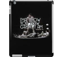 Muhammad Ali Quote - I will show you how great I am  iPad Case/Skin