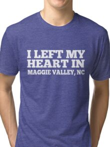 I Left My Heart In Maggie Valley, NC Love Native T-Shirt Tri-blend T-Shirt