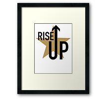rise up ! Framed Print