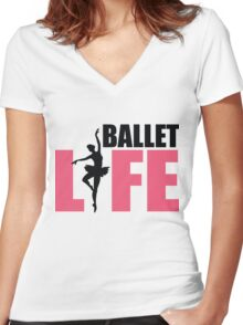 Ballet Life Women's Fitted V-Neck T-Shirt