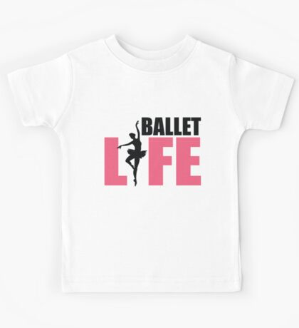 Ballet Life Kids Tee