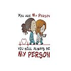 Grey's Anatomy - You are my person, You will always be my person T shirt by besttshirtsonly