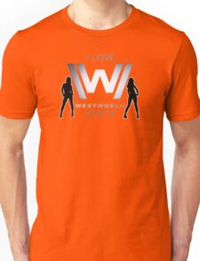 i love WESTWORLD hosts Unisex T-Shirt