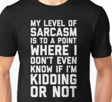 Level Of Sarcasm Funny Quote Unisex T-Shirt