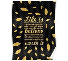 Life is to short... Life Motivational Quote (Creative) Poster