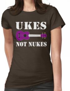 Ukes Not Nukes Womens Fitted T-Shirt