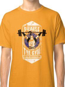 Praise The GYM Classic T-Shirt