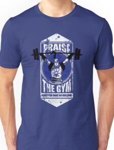 Praise The GYM Unisex T-Shirt