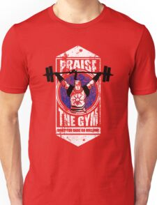 Praise The GYM Unisex T-Shirt