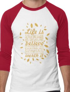 Life is to short... Life Motivational Quote (Creative) Men's Baseball ¾ T-Shirt