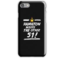 Hamilton Musical Quote orther 51 iPhone Case/Skin