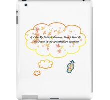 We Are Our Father's Business iPad Case/Skin