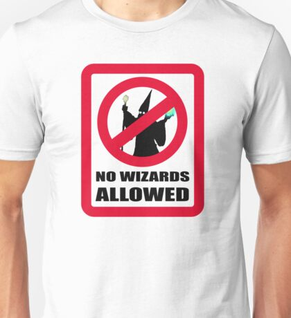 No Wizards Allowed Unisex T-Shirt