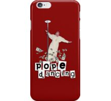 Pope Dancing (Pole dancing) iPhone Case/Skin