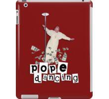 Pope Dancing (Pole dancing) iPad Case/Skin