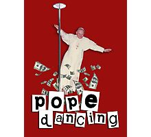 Pope Dancing (Pole dancing) Photographic Print