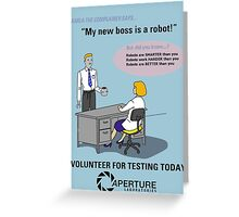 Robots are BETTER than you Greeting Card