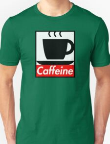 Caffeine coffee cup obey poster (I love coffee) Unisex T-Shirt