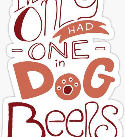 Dog Beers Sticker