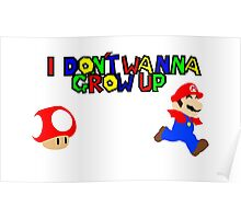 I Don't Wanna Grow Up  Poster