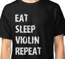 Eat Sleep Violin Violinist Repeat T-Shirt Gift For High School Band College Cute Funny Gift Player Music T Shirt Tee  Classic T-Shirt