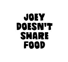 Joey doesn't share food Photographic Print