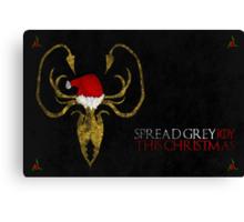Thrones Christmas: Spread GreyJoy Canvas Print