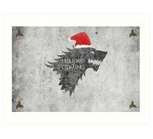 Thrones Christmas: Holidays are Coming Art Print