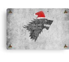 Thrones Christmas: Holidays are Coming Canvas Print