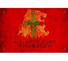 Thrones Christmas: Lannisters Spend More Photographic Print