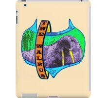 The Walrus iPad Case/Skin