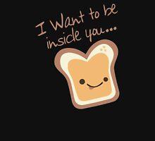 I Want To Be Inside You (I Want To Be Inside You - That's Hot Couples Design) T-Shirt